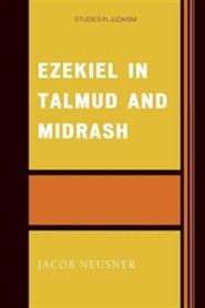 Ezekiel in Talmud and Midrash