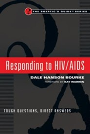 Responding to HIV/AIDS: Tough Questions, Direct Answers  -     By: Dale Hanson Bourke