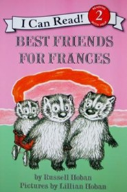 Best Friends for Frances  -     By: Russell Hoban     Illustrated By: Lillian Hoban