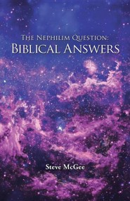 The Nephilim Question: Biblical Answers