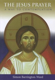 The Jesus Prayer: A Way to Contemplation