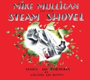 Mike Mulligan and His Steam Shovel, Board Book Edition   -     By: Virginia Lee Burton