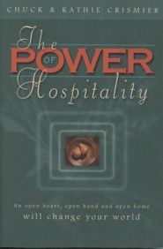 The Power of Hospitality: An Open Heart, Open Hand and Open Home Will Change Your World Through God's Divine Design