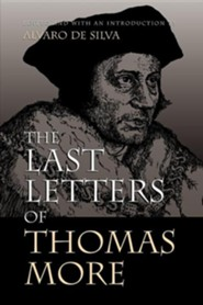 The Last Letters of Thomas More - Slightly Imperfect