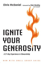 Ignite Your Generosity: A 21-Day Experience in Stewardship / Revised