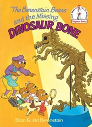 The Berenstain Bears and the Missing Dinosaur Bone  -     By: Stan Berenstain, Jan Berenstain