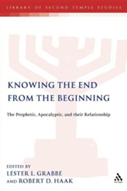 Knowing the End From the Beginning  -     By: Lester L. Grabbe, Robert D. Haak
