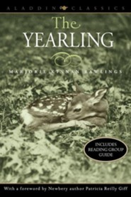 The Yearling  -     By: Marjorie Kinnan Rawlings, Patricia Reilly Giff