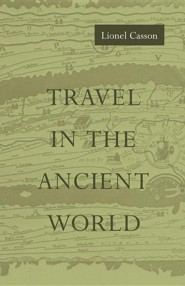 Travel in the Ancient World Revised Edition