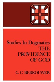 The Providence of God  -     By: G.C. Berkouwer