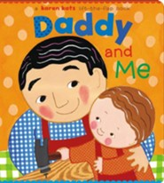 Daddy and Me  -     By: Karen Katz