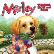 Marley: Thanks, Mom and Dad!  -     By: John Grogan, Jeanine Le Ny     Illustrated By: Richard Cowdrey
