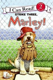 Strike Three, Marley!  -              By: Susan Hill, Richard Cowdrey(ILLUS) & Ellen Beier(ILLUS)