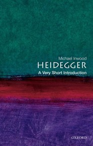 Heidegger: A Very Short Introduction