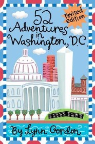 52 Adventures in Washington D.C.Revised Edition
