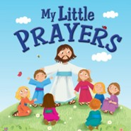 My Little Prayers  -     By: Karen Williamson