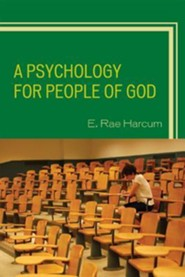 A Psychology for People of God  -     By: E. Rae Harcum