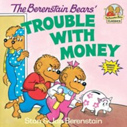 The Berenstain Bears' Trouble with Money  -     By: Stan Berenstain, Jan Berenstain
