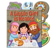 A Little Girl Is Healed  -     By: Karen Williamson