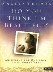 Do You Think I'm Beautiful?: Answering the Question Every Woman Asks