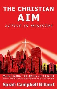The Christian AIM, Active In Ministry  -     By: Sarah Gilbert
