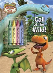 Call of the Wild! [With 4 Crayons]