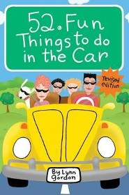 52 Fun Things to Do in the Car Revised Edition