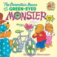 The Berenstain Bears and the Green-Eyed Monster  -     By: Stan Berenstain, Jan Berenstain