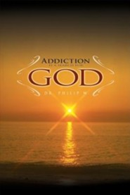 Addiction Is a Search for God