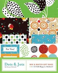 Dots and Jots: Mix and Match Gift Bags