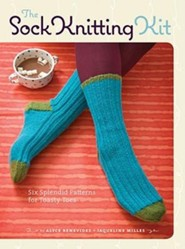 The Sock Knitting Kit: Six Splendid Patterns for Toasty Toes