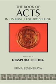 The Book of Acts in Its Diaspora Setting