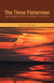 The Three Fishermen: An Unexpected Journey of Faith