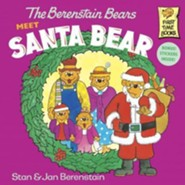 The Berenstain Bears Meet Santa Bear  -              By: Stan Berenstain & Jan Berenstain