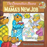 The Berenstain Bears and Mama's New Job  -     