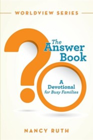 The Answer Book: A Devotional for Busy Families