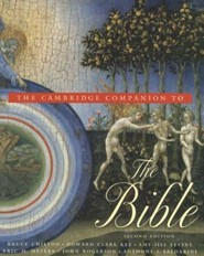 The Cambridge Companion to the Bible, Edition 2 Revised  -     By: Howard Clark Kee, Amy-Jill Levine, Eric M. Meyers