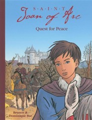 Saint Joan of Arc: Quest for Peace  -     By: Brunor, Dominique Bar