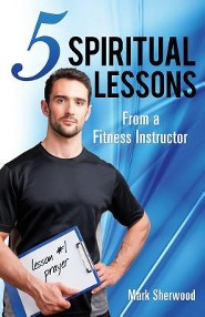 5 Spiritual Lessons from a Fitness Instructor