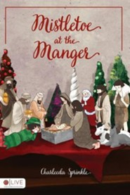 Mistletoe at the Manger