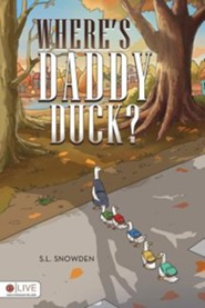 Where's Daddy Duck?
