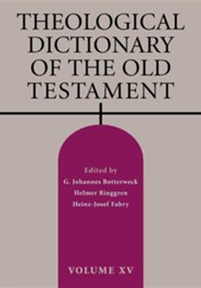 Theological Dictionary of the Old Testament: Volume XV