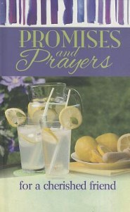 Promises & Prayers for a Cherished Friend  -