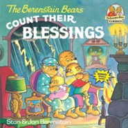 The Berenstain Bears Count Their Blessings  -     By: Stan Berenstain, Jan Berenstain