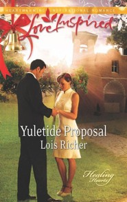 Yuletide Proposal  -     By: Lois Richer