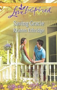 Saving Gracie  -     By: Kristen Ethridge