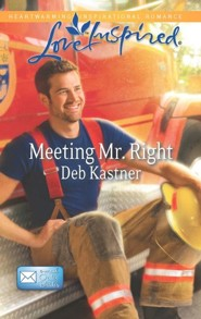 Meeting Mr. Right  -     By: Deb Kastner