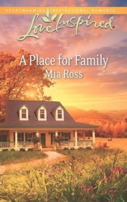 A Place for Family  -              By: Mia Ross