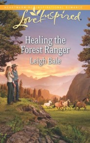Healing the Forest Ranger  -     