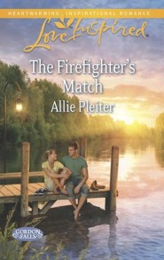 The Firefighter's Match  -     By: Allie Pleiter